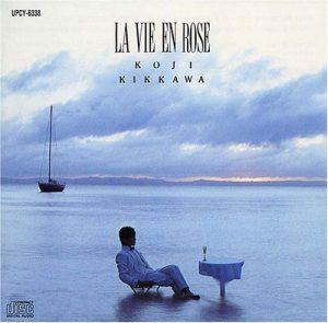80年代名盤③「吉川晃司」~1984 2ndアルバム「LA VIE EN ROSE」